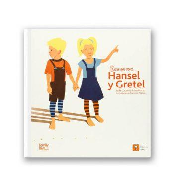 Érase dos veces Hansel y Gretel