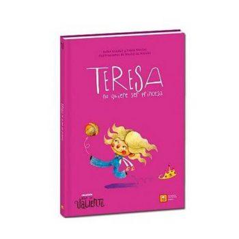 Libro Teresa no quiere ser princesa