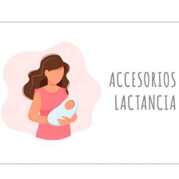 Accesorios lactancia