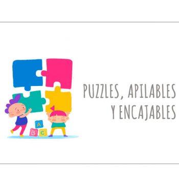 Puzzles, encajables y apilables