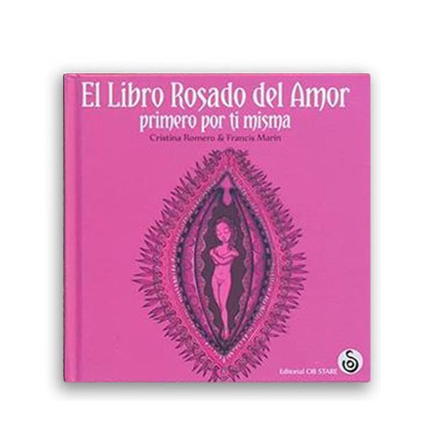 El libro rosado del amor, primero por ti misma